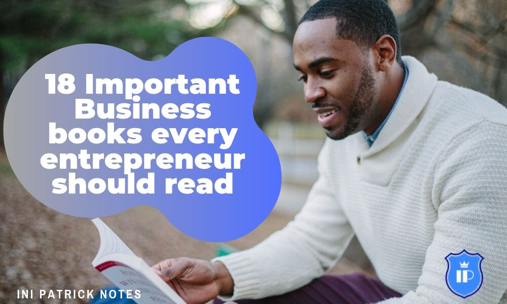 18 Great Business books every entrepreneur should read