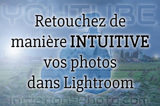 Illustration article retouche intuitive avec Lightroom Classic CC