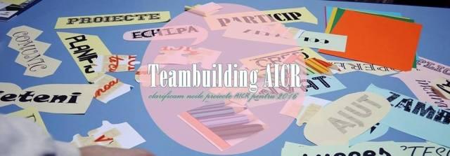Teambuilding AICR Moinesti - lucrul în echipă pentru managementul proiectelor