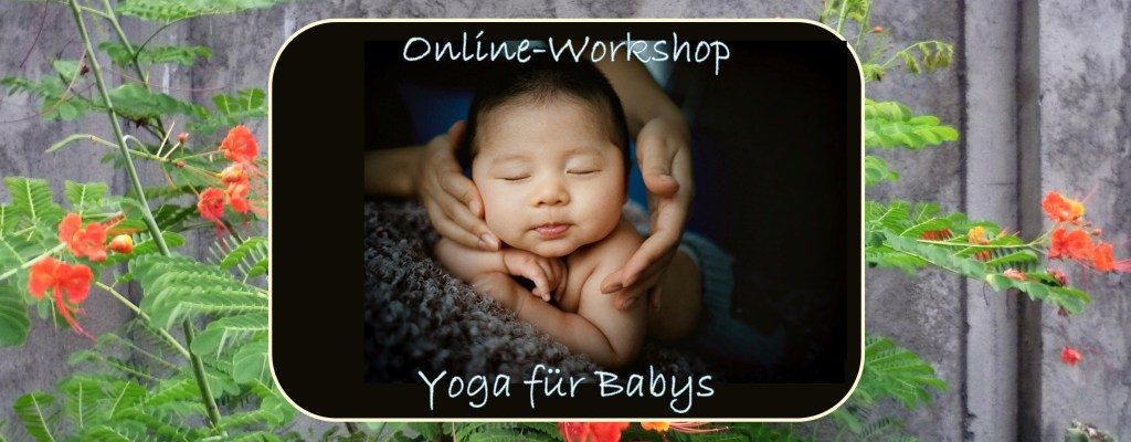 Online Workshop Yoga für Babys