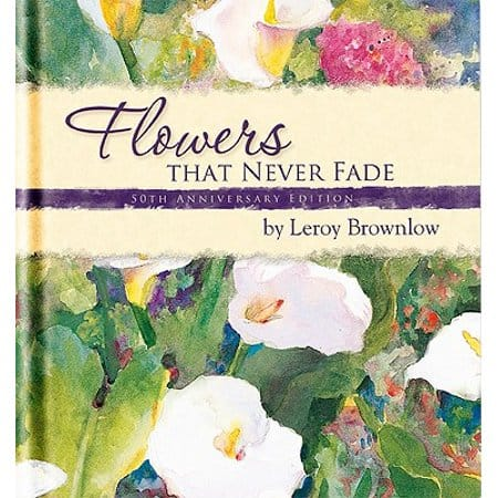 Flowers That Never Fade Book