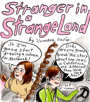 Vanessa Davis, 'Stranger in a Strange Land'