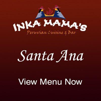 Inka Mamas Santa Ana Menu