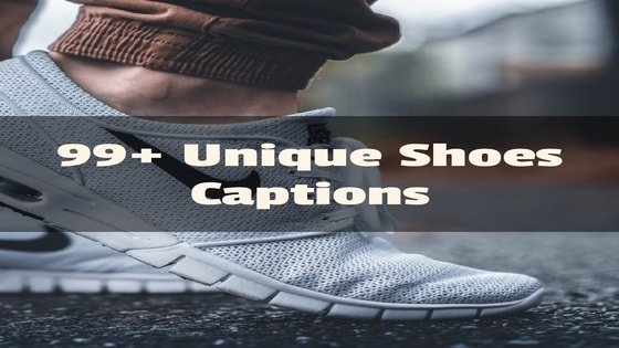 shoes captions for instagram