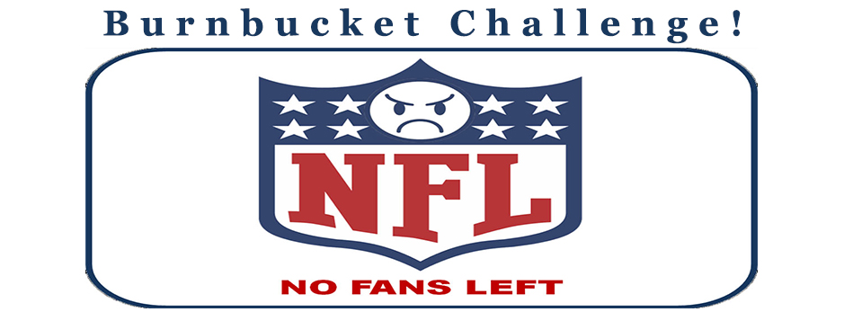 The NFL Burn Bucket Challenge!
