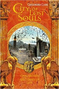 Clare_Chroniken der Unterwelt_5_City of Lost Souls