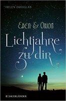 Douglas_Eden und Orion_Lichtjahre zu dir.jpg