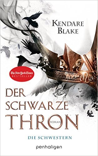 Blake_Three Dark Crowns_1_Der Schwarze Thron