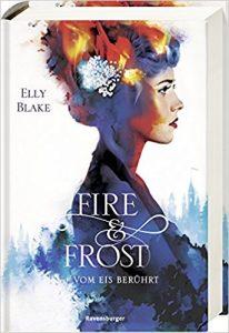Blake_Fire & Frost_1_Vom Eis berührt