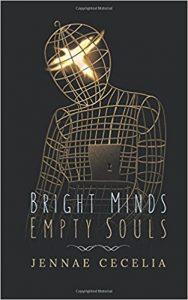 Cecelia_Bright Minds Empty Souls