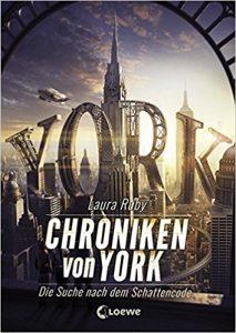 Ruby_Die Chroniken von York_1_Die Suche nach dem Schattencode