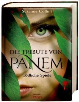 Collins_Tribute von Panem_1_Tödliche Spiele