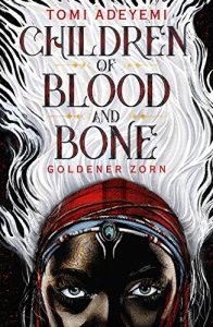 Adeyemi_Children of Blood and Bone_deutsch
