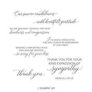 The Stampin' Up! Kindness & Compassion stamp set has sentiments for condolences and thank you
