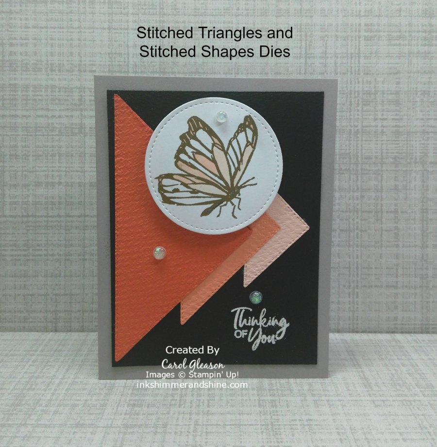 Tell all your friends - Thinking of You! Create this special butterfly and triangle handmade card in your favorite colors! Make it as simple or fancy as you want! Emboss, die cut, layer, add texture and of course, add a little bling! #inkshimmerandshine #thinkingofyou #butterfly