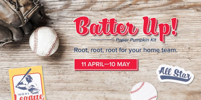 May 2021 Paper Pumpkin Kit  - Batter Up! featuring a baseball theme to celebrate your favorite MVPs