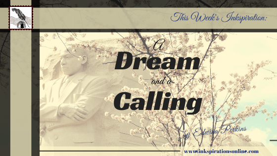A Dream and a Calling