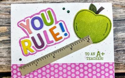 Teacher Card…YOU RULE! Luv 2 Stamp Blog Hop!