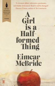 Book cover A Girl Is a Half-Formed Thing first person POV