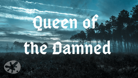 Queen of the Damned: A Collaborative Poem