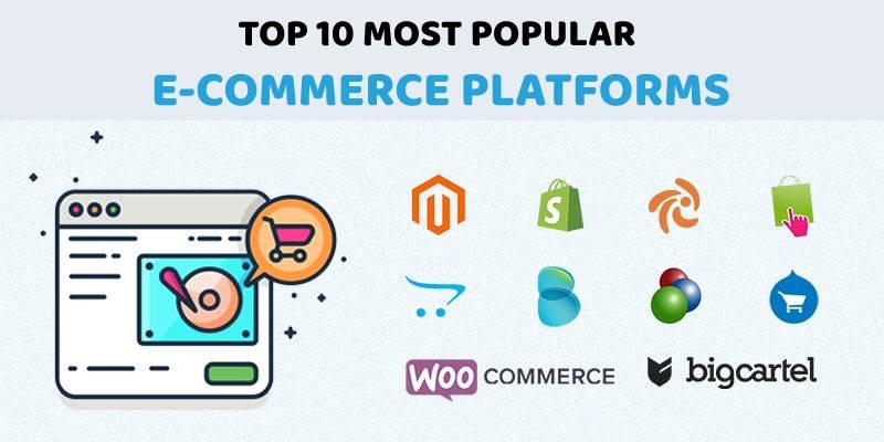Top 10 Most Popular eCommerce Platforms in 2019