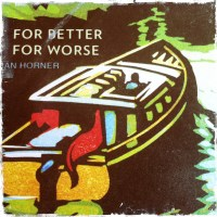 For Better for Worse, For Richer for Poorer by Damian & Siobhan Horner