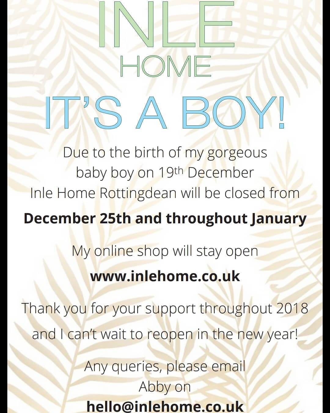 Happy New Year to all my friends and customers. I have been meaning to post this for a few days now, but between Christmas and Motherhood, it's all been a bit of a whirlwind! . Want to let you know that Inle Home Rottingdean will be closed throughout January, but the online shop is always open! . Get in touch: Hello@inlehome.co.uk