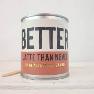Better Latte Than Never by Scents Of Humour