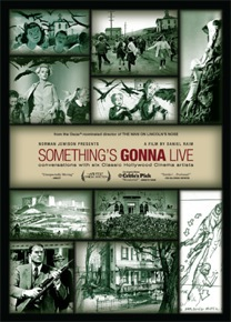 poster for Something's Gonna Live