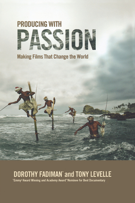 Producing with Passion by Dorothy Fadiman