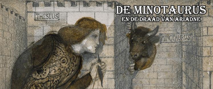 De Minotaurus en de draad van Ariadne
