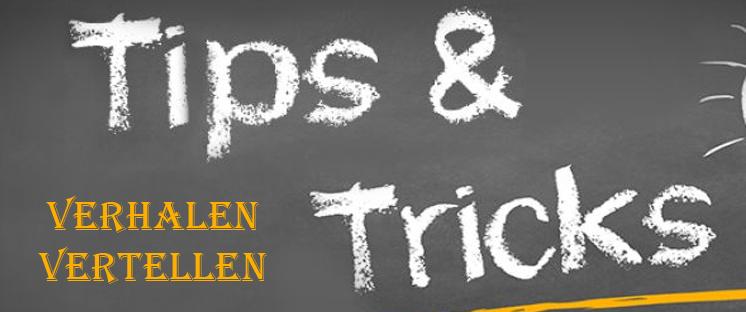 tips & tricks voor verhalen vertellen