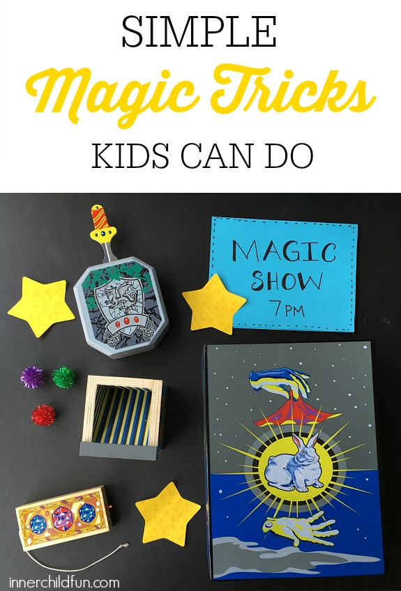 Simple Magic Tricks for Kids  Inner Child Fun