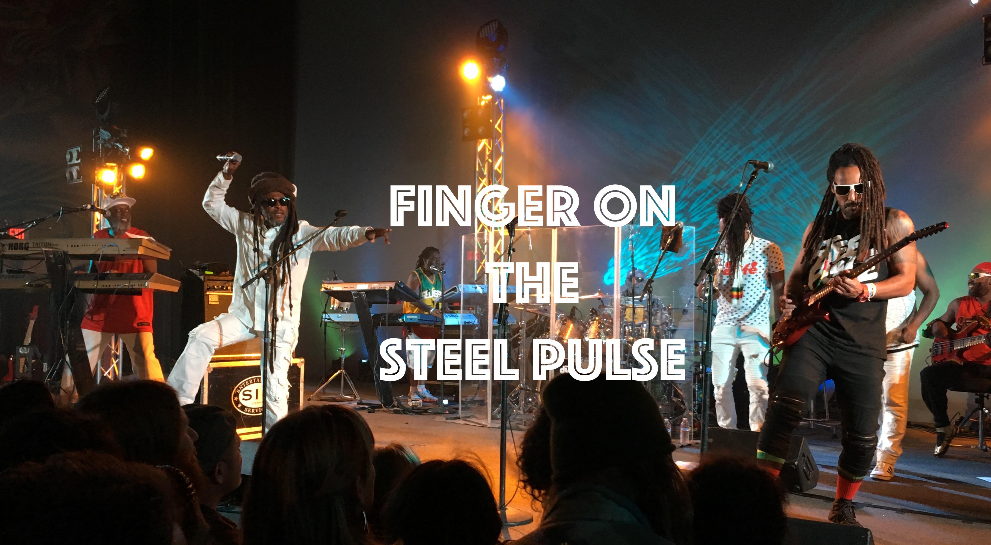 Finger On The Steel Pulse Web