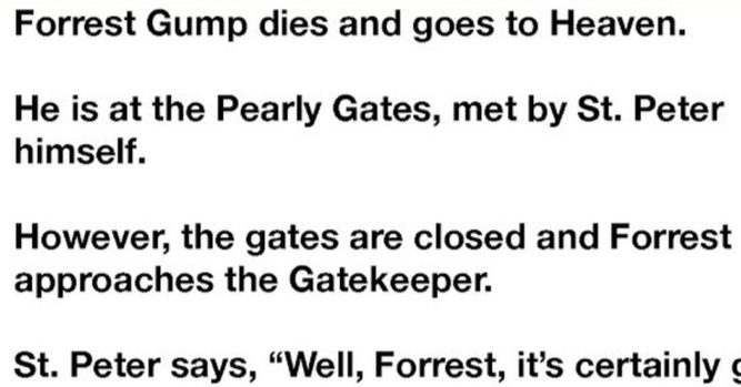 Forest Gump Is Asked 3 Questions At The Pearly Gates And