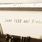 words last will and testament written on old typewriter