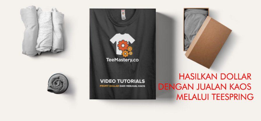 Inilah cara menjual t shirt dan hasilkan Ribuan Dollar melalui Teespring