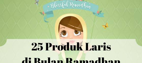 Produk Laris di Bulan Ramadhan