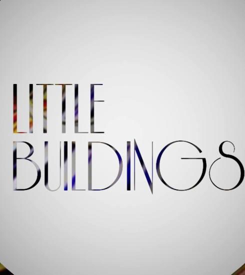 The Little Buildings