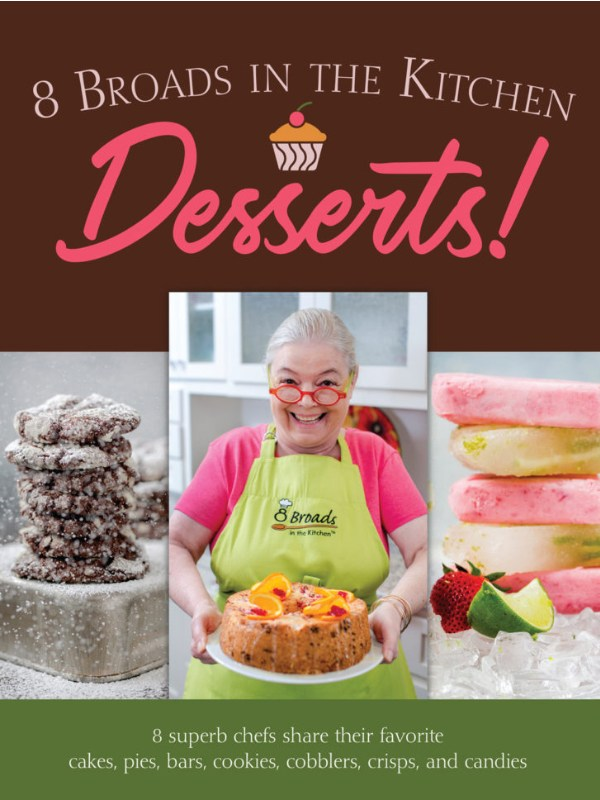 8 Broads in the Kitchen Cookbook: Desserts