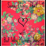 Some Things That I love – Week 2