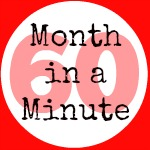Month In A Minute / February 2015