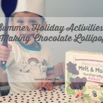 Summer Holiday Activities / Making Chocolate Lollies