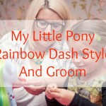 Review // My Little Pony Rainbow Dash Style And Groom