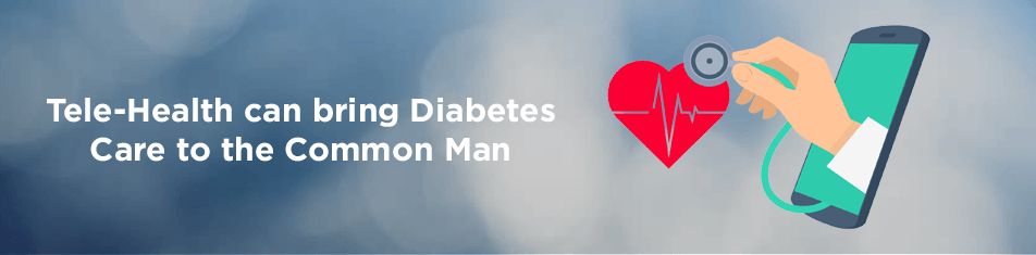 Diabetes Care Through Tele-Health
