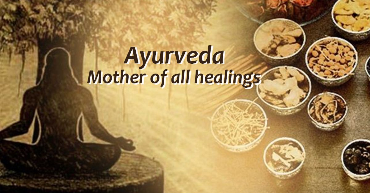 Ayurveda Mother of all healings