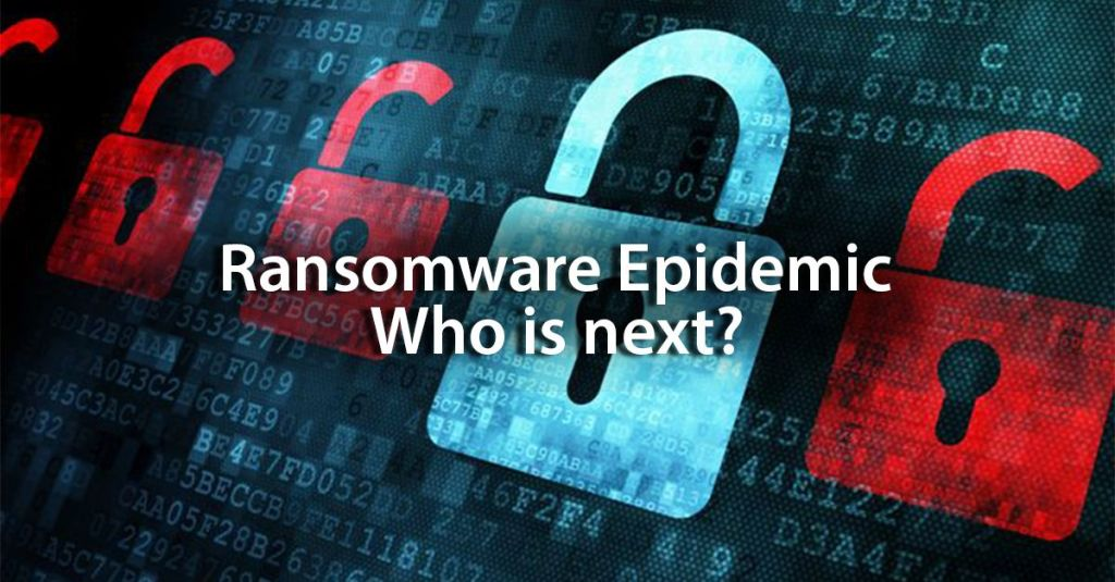 Ransomware Epidemic - Who is next?