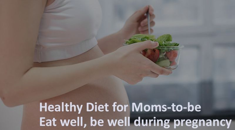 HEALTHY DIET TIPS FOR MOMS