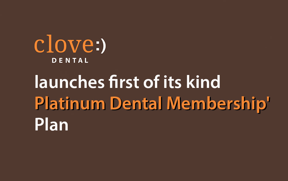 clove-dental-launches-platinum-membership-plan
