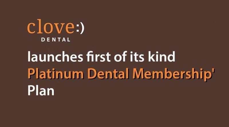 clove-dental-launches-platinum-membership-plan